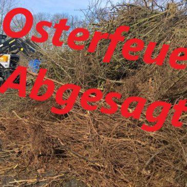 Jahreshauptversammlung und Osterfeuer abgesagt